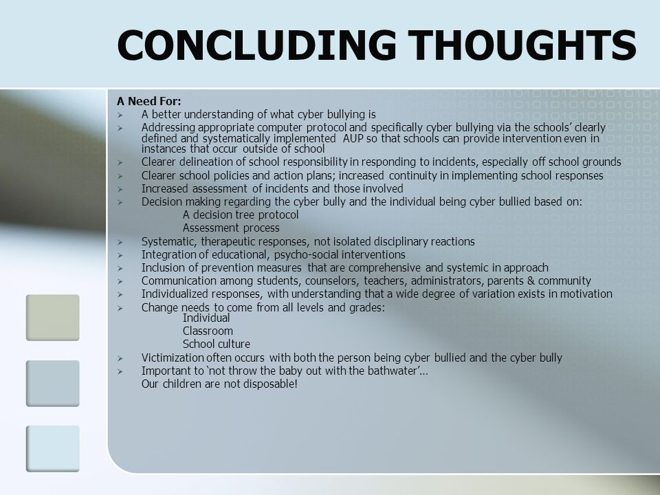 CONCLUDING THOUGHTS A Need For: