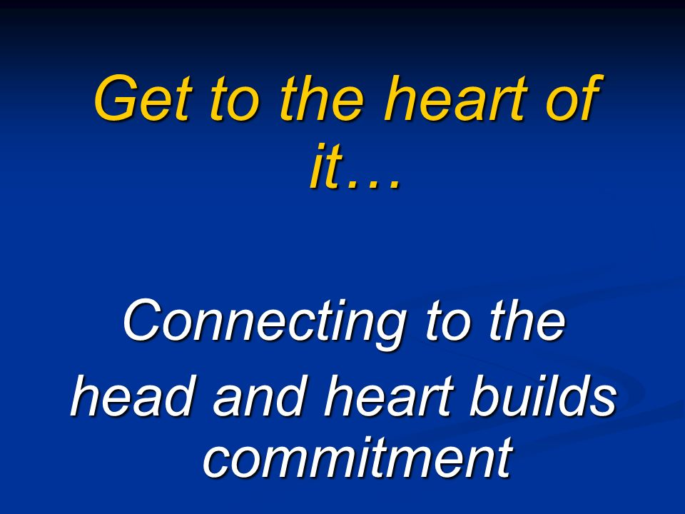 head and heart builds commitment
