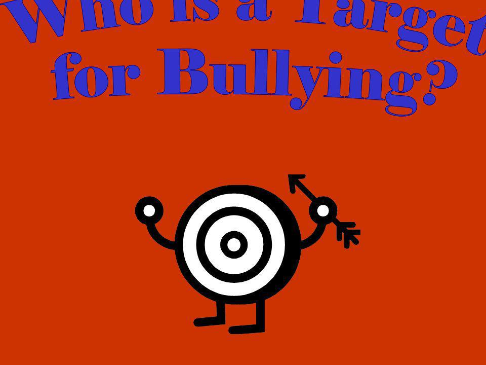 Who is a Target for Bullying