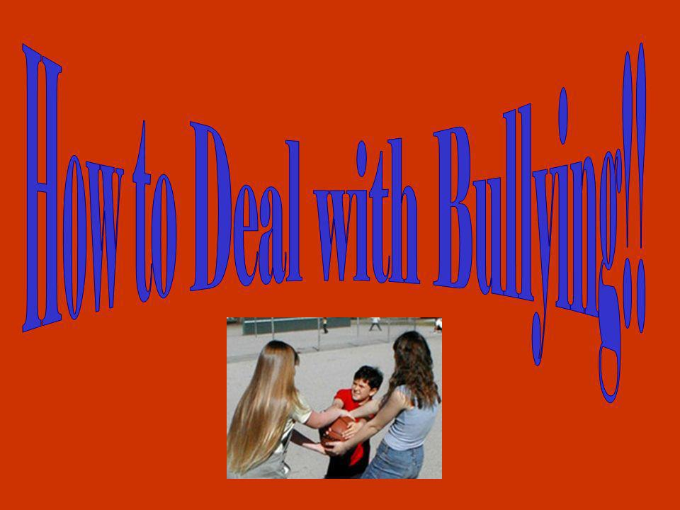 How to Deal with Bullying!!