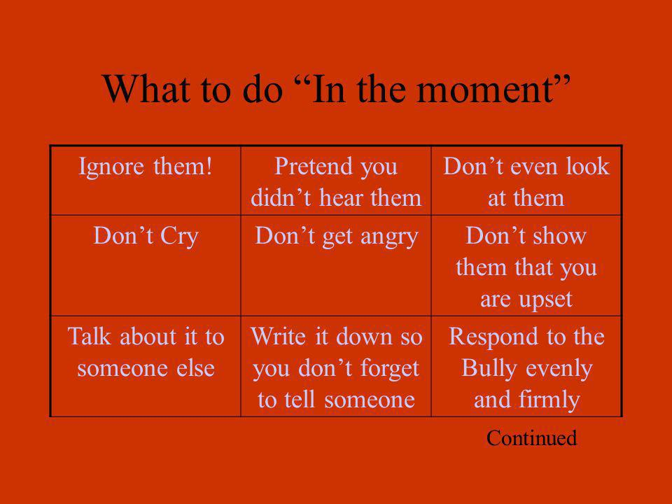 What to do In the moment