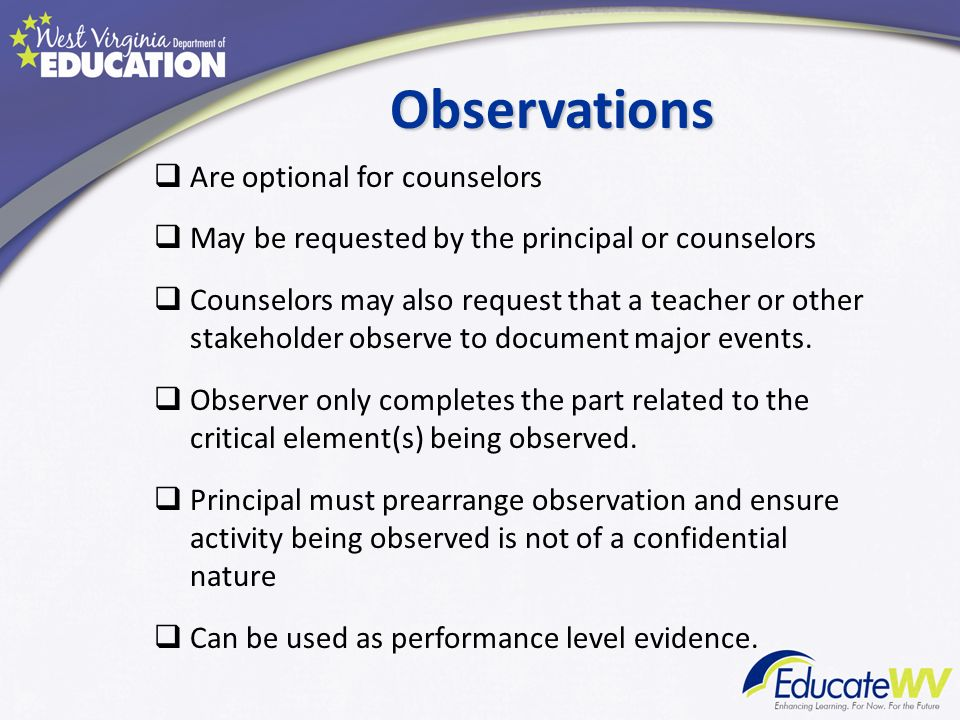 Observations Are optional for counselors