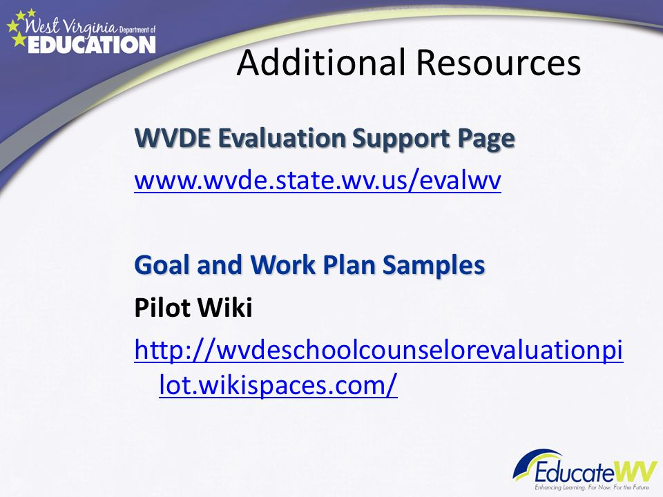 Additional Resources WVDE Evaluation Support Page