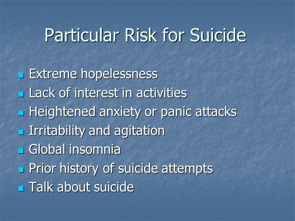 Particular Risk for Suicide