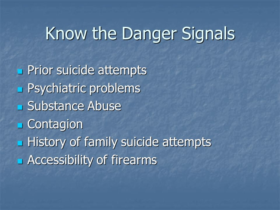 Know the Danger Signals