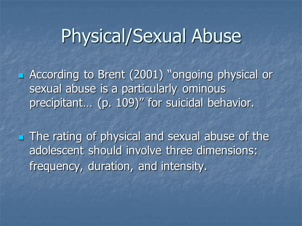Physical/Sexual Abuse