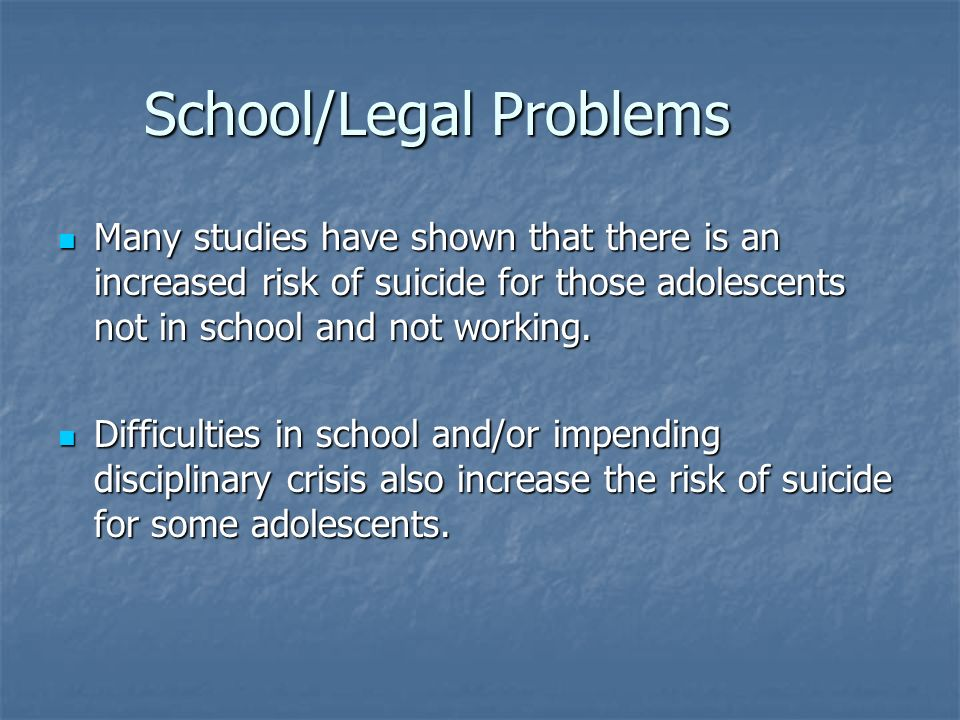 School/Legal Problems