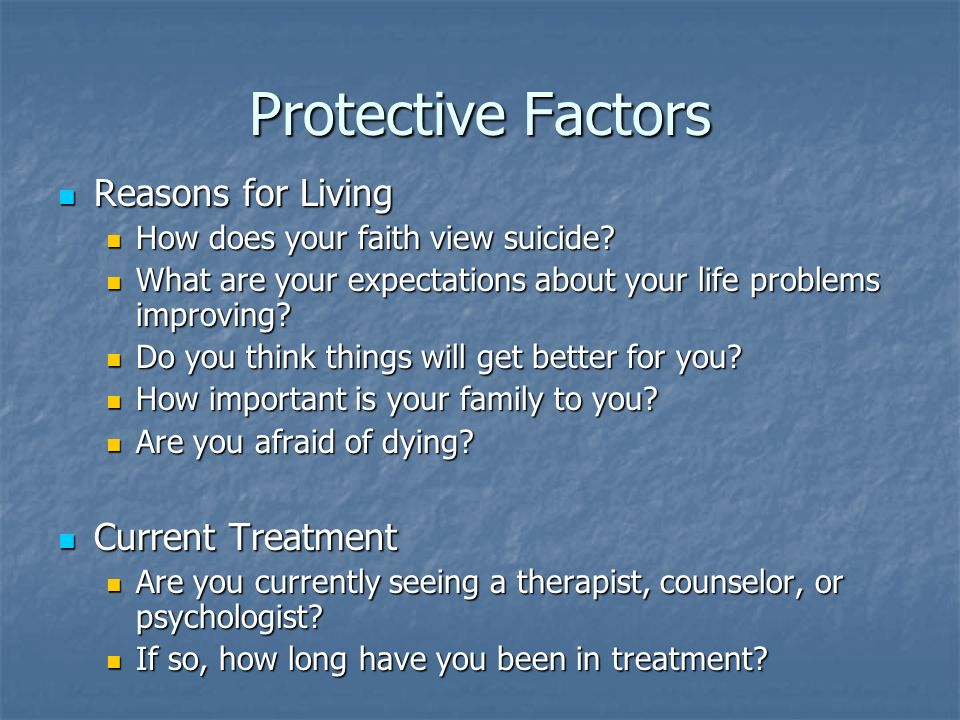 Protective Factors Reasons for Living Current Treatment