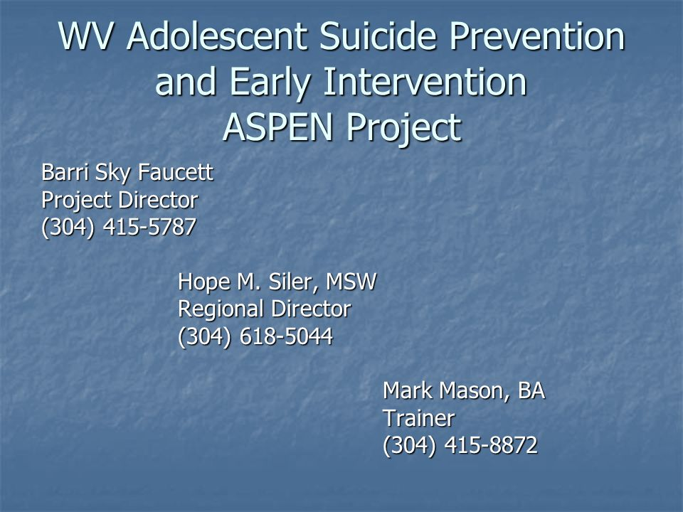 WV Adolescent Suicide Prevention and Early Intervention ASPEN Project
