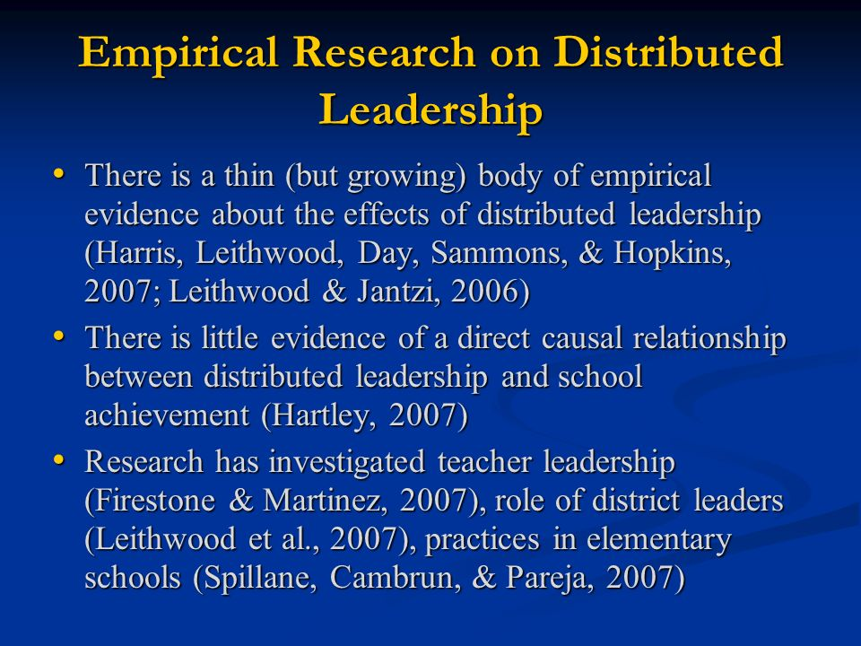 Empirical Research on Distributed Leadership