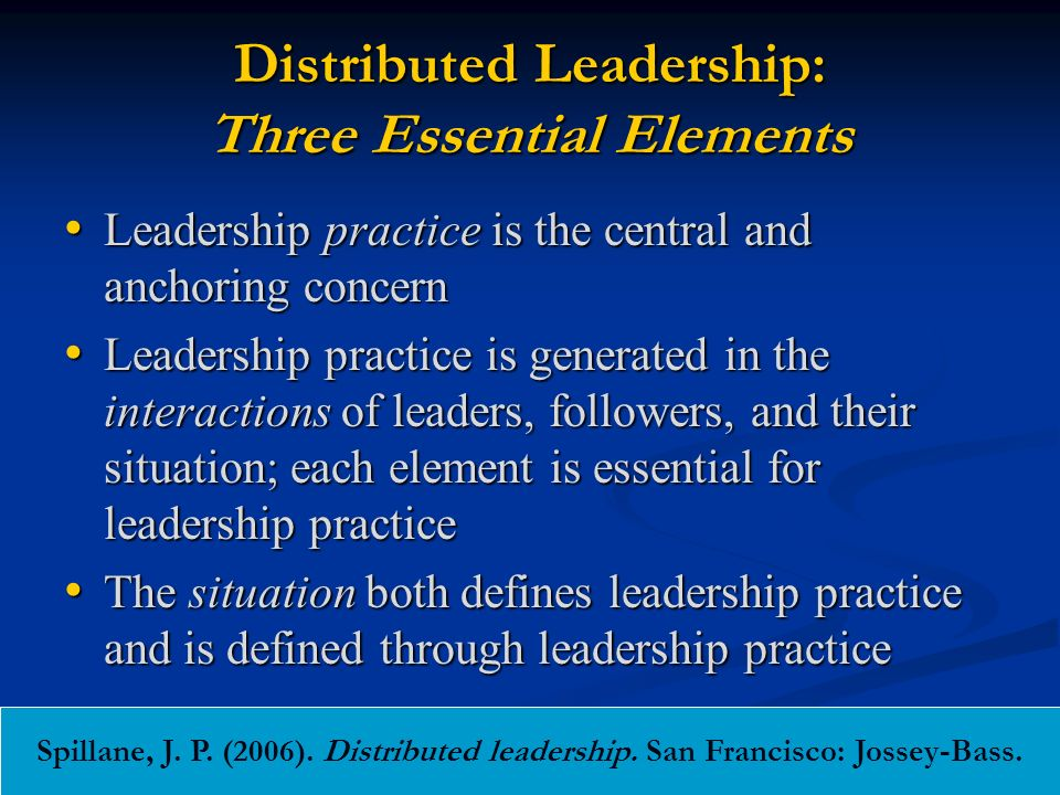 Distributed Leadership: Three Essential Elements