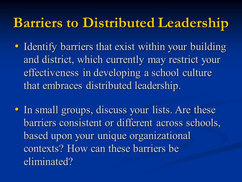 Barriers to Distributed Leadership
