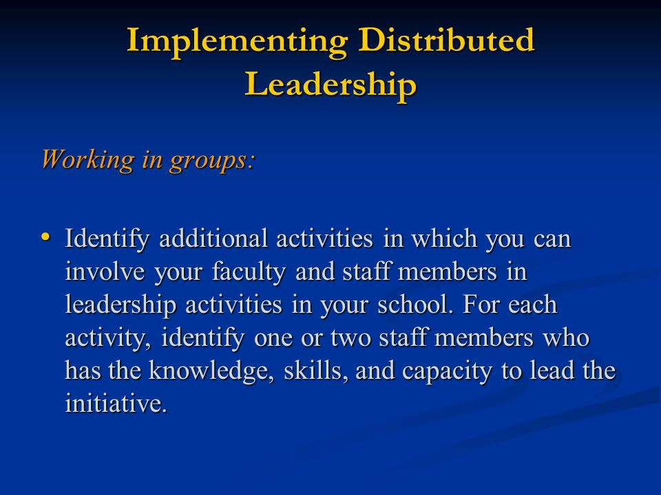 Implementing Distributed Leadership