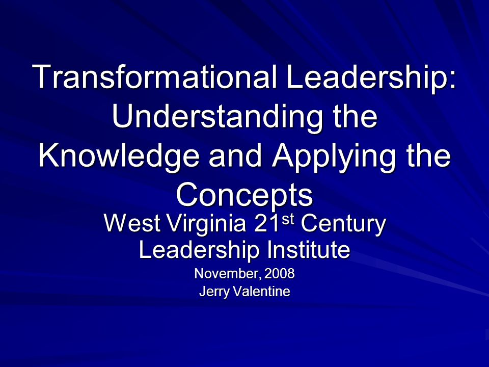West Virginia 21st Century Leadership Institute