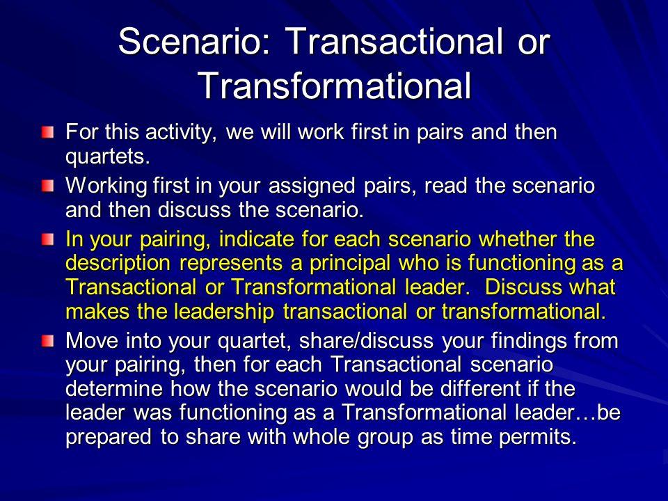Scenario: Transactional or Transformational
