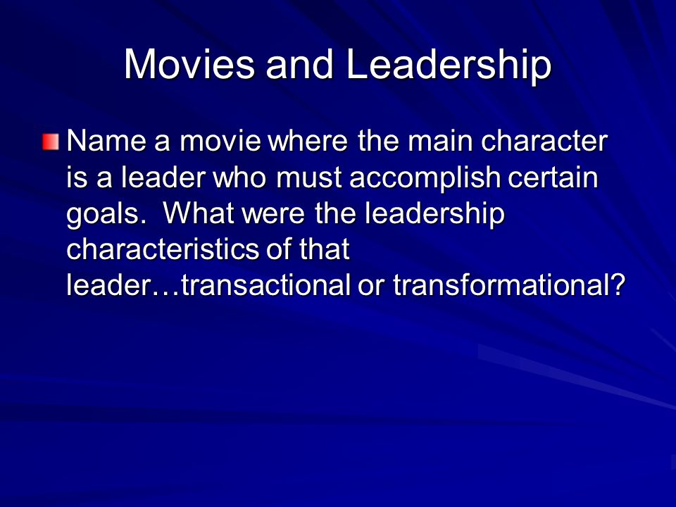 Movies and Leadership