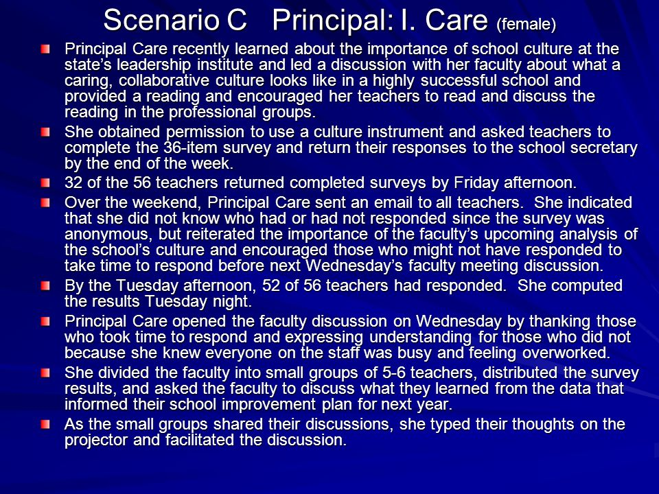 Scenario C Principal: I. Care (female)