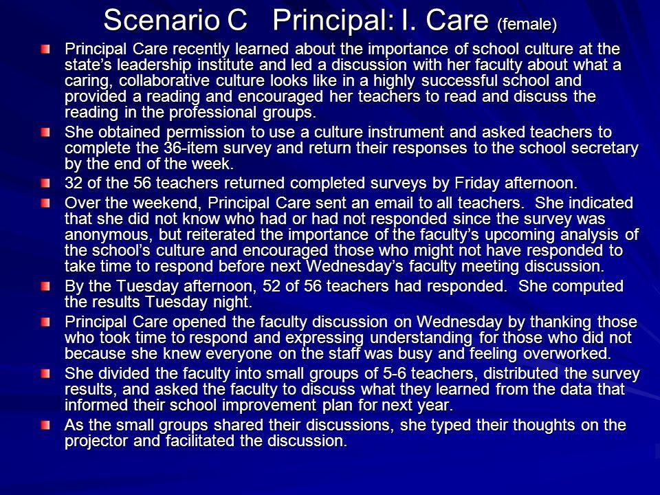 Scenario C Principal: I. Care (female)