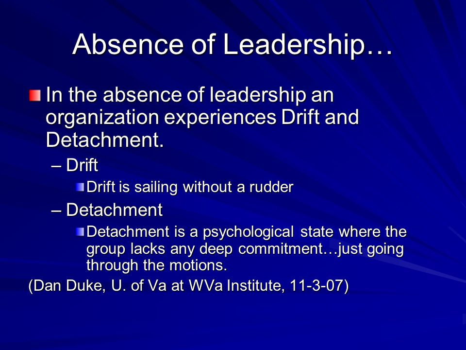 Absence of Leadership…