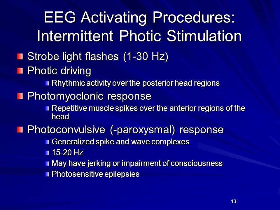 EEG Activating Procedures: Intermittent Photic Stimulation