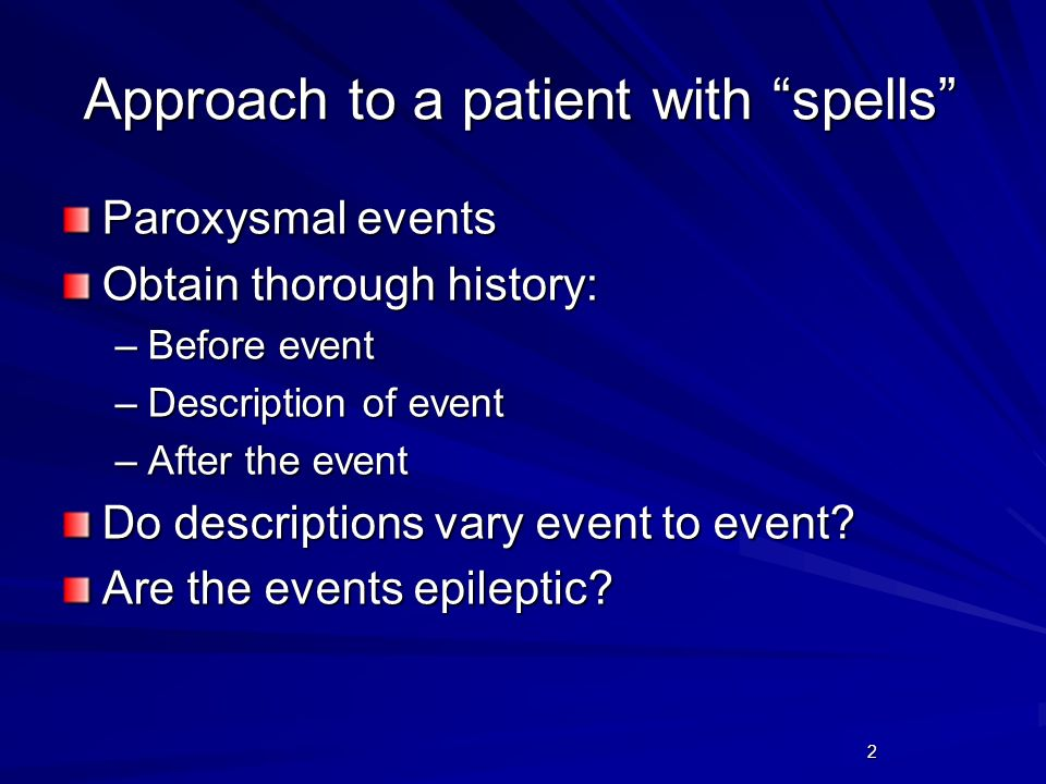 Approach to a patient with spells