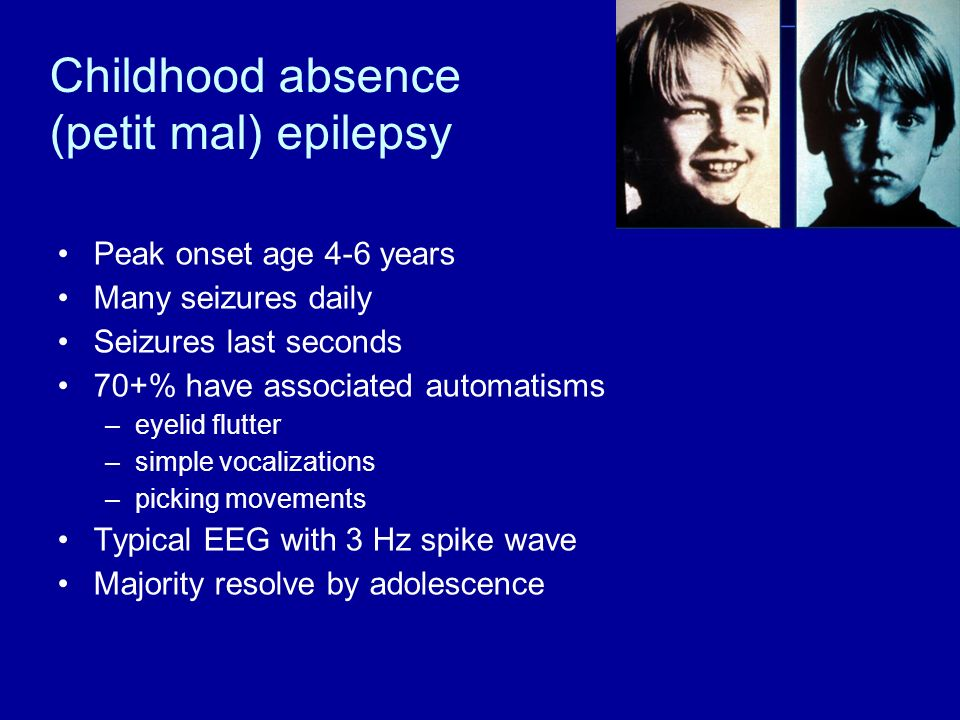 Childhood absence (petit mal) epilepsy