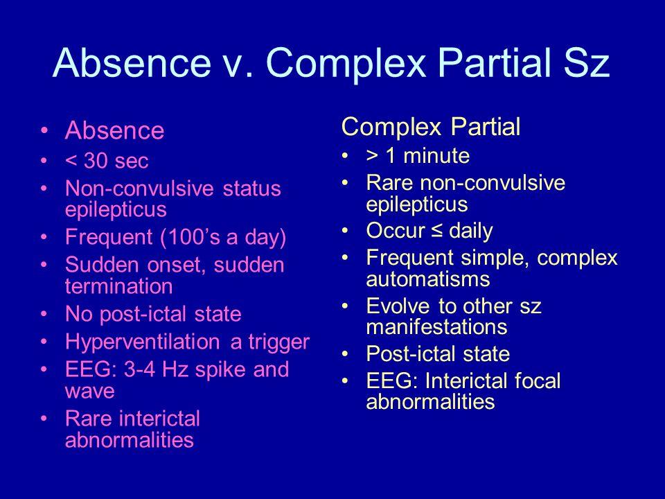 Absence v. Complex Partial Sz