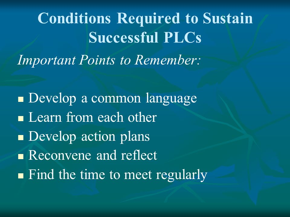 Conditions Required to Sustain Successful PLCs