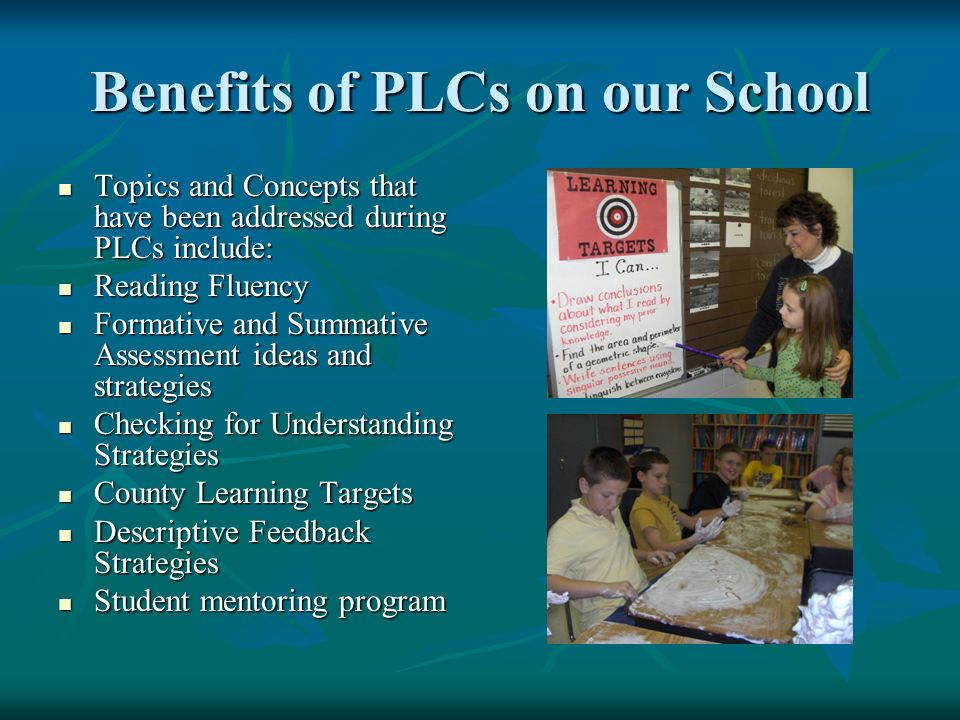 Benefits of PLCs on our School