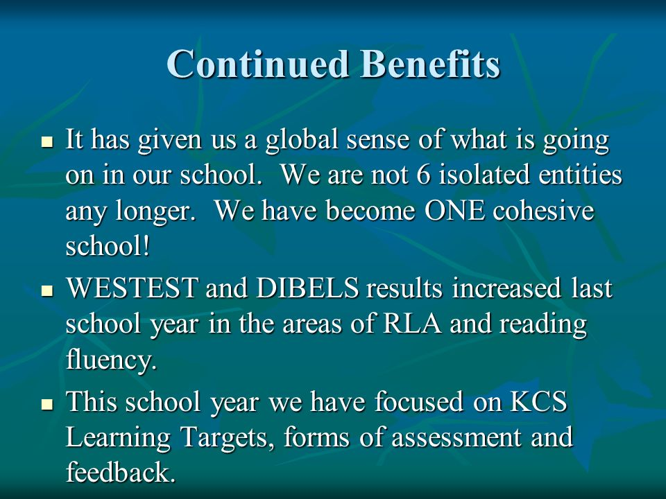Continued Benefits