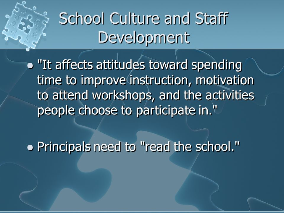School Culture and Staff Development