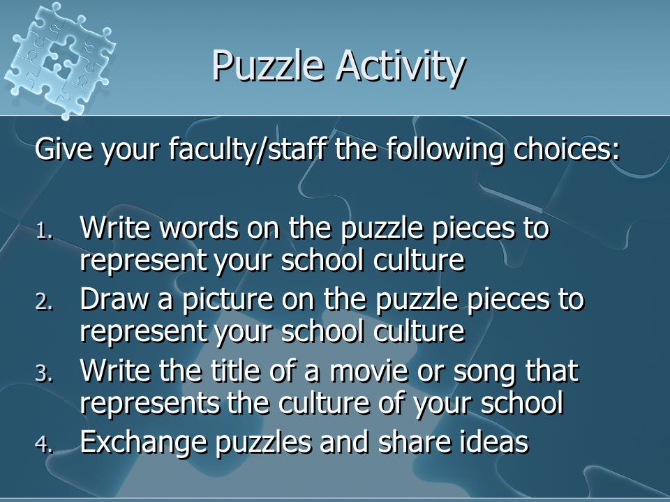 Puzzle Activity Give your faculty/staff the following choices: