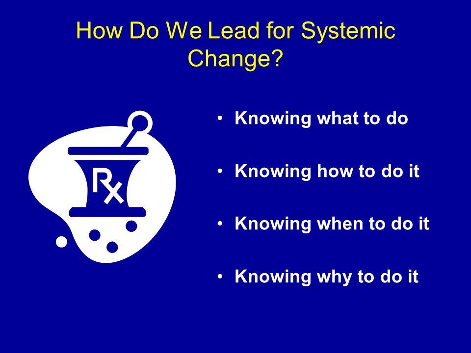 How Do We Lead for Systemic Change