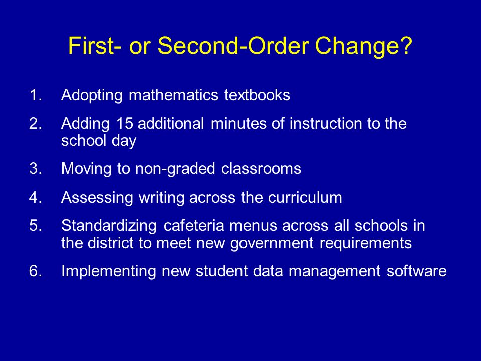 First- or Second-Order Change
