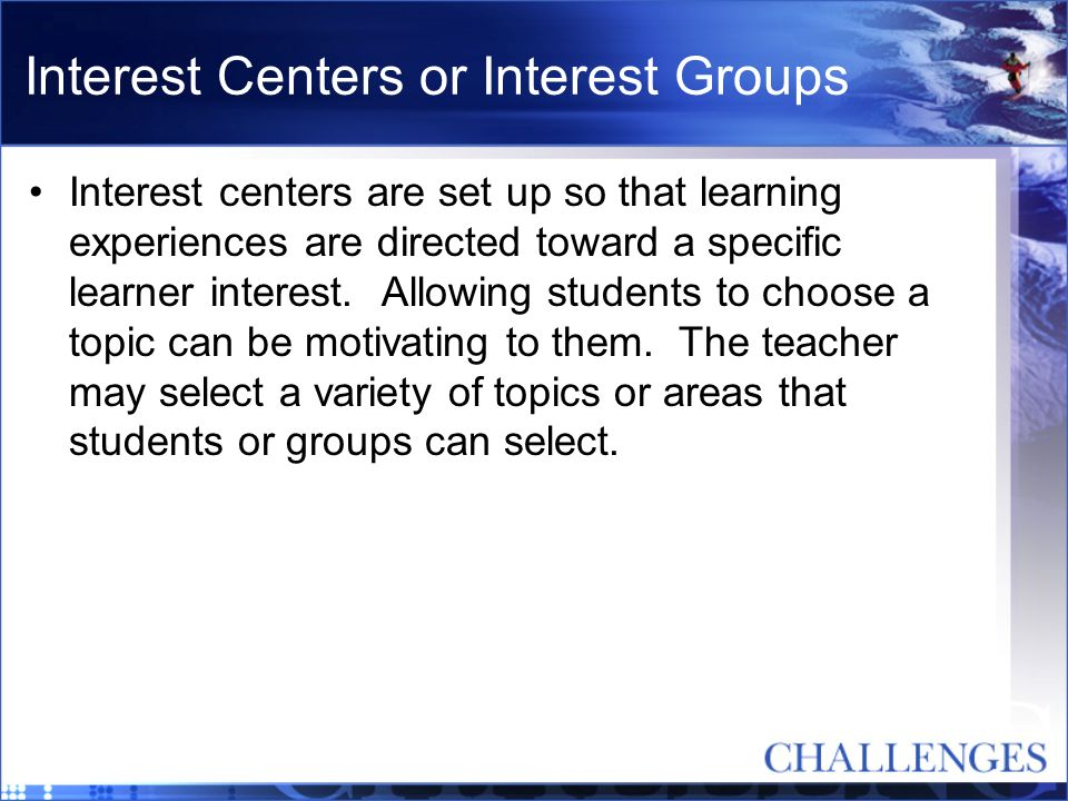 Interest Centers or Interest Groups