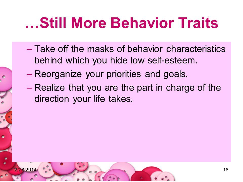 …Still More Behavior Traits