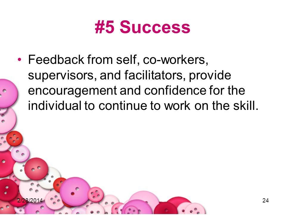 #5 Success