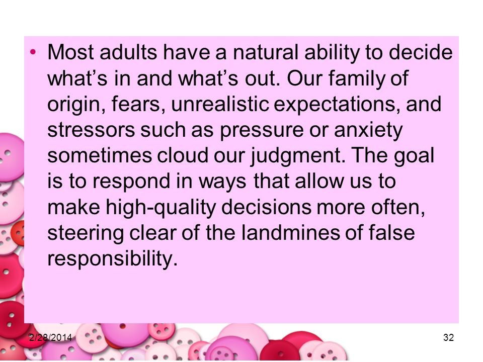 Most adults have a natural ability to decide what's in and what's out