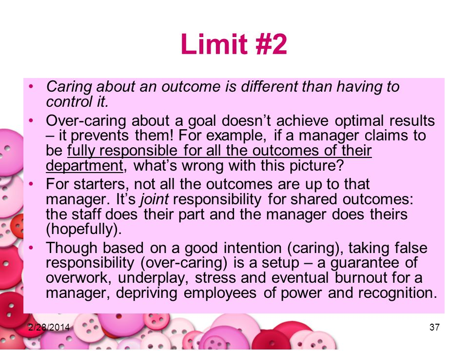 Limit #2 Caring about an outcome is different than having to control it.