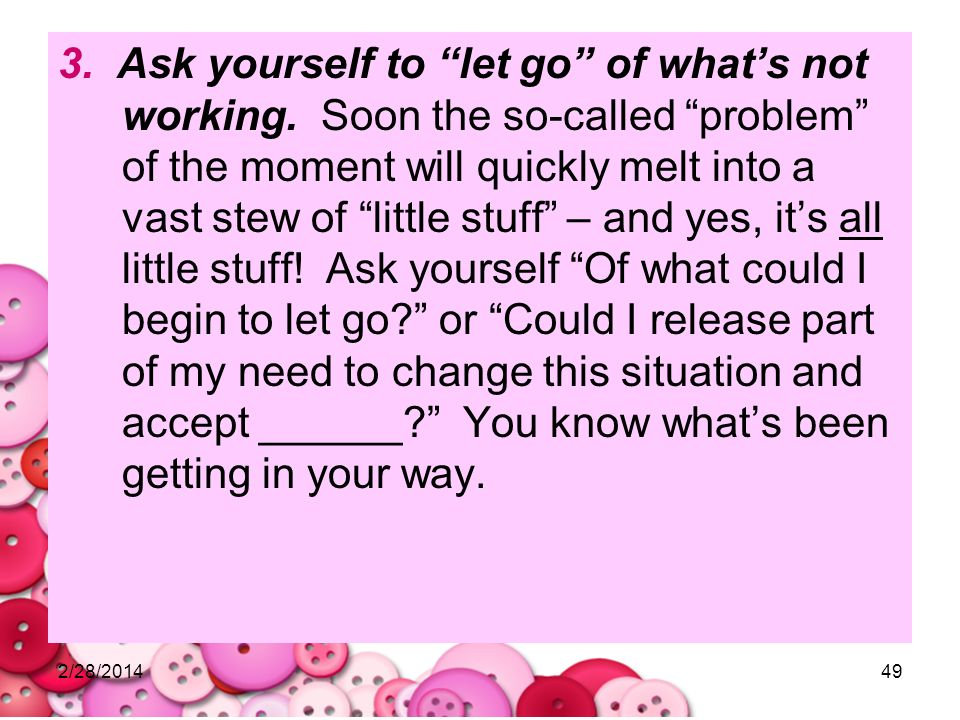 3. Ask yourself to let go of what's not working