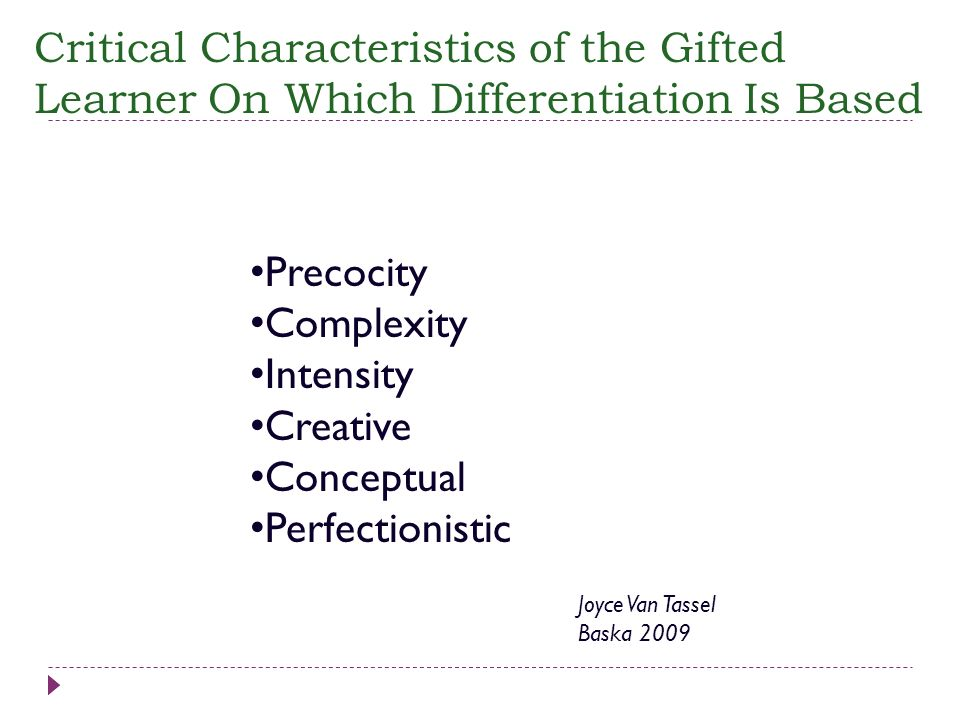Critical Characteristics of the Gifted Learner On Which Differentiation Is Based