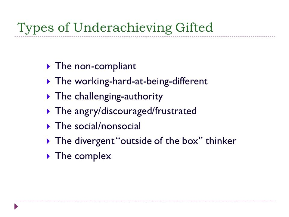 Types of Underachieving Gifted
