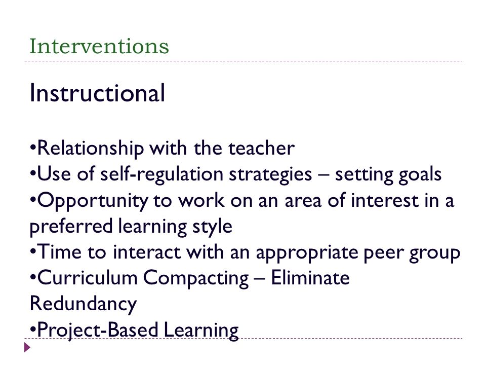 Instructional Interventions Relationship with the teacher
