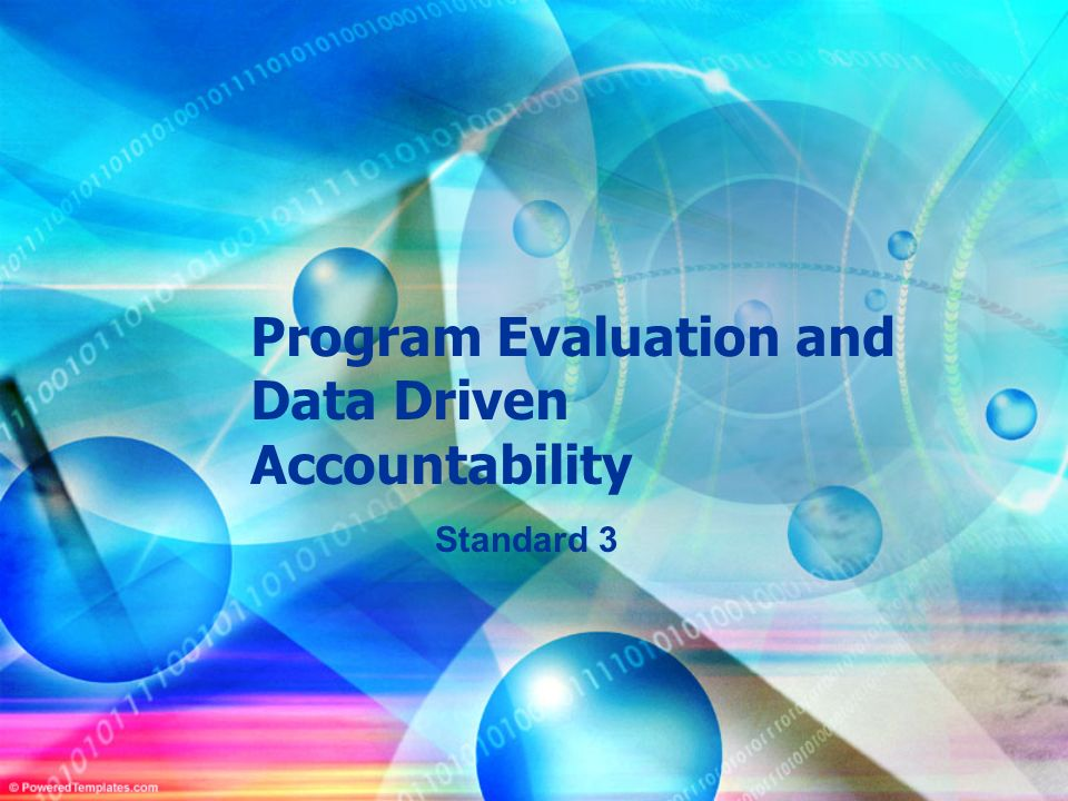 Program Evaluation and Data Driven Accountability