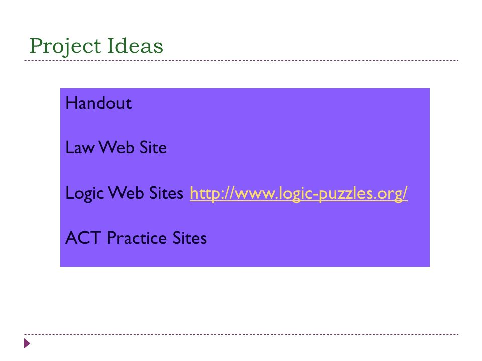Project Ideas Handout Law Web Site