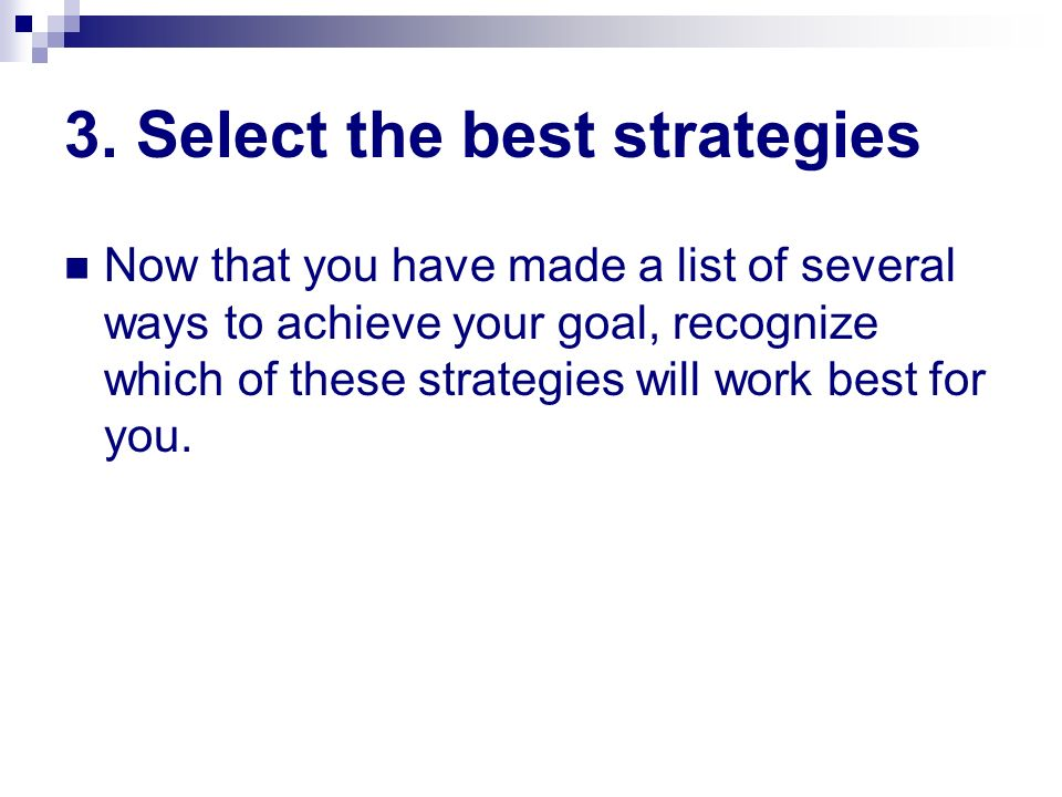 3. Select the best strategies