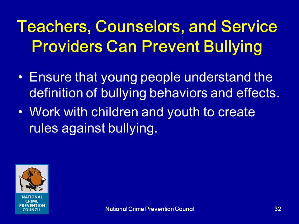 Teachers, Counselors, and Service Providers Can Prevent Bullying