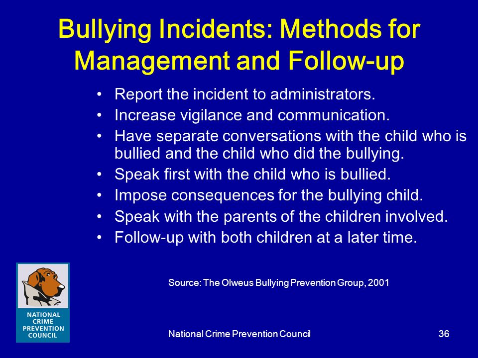 Bullying Incidents: Methods for Management and Follow-up