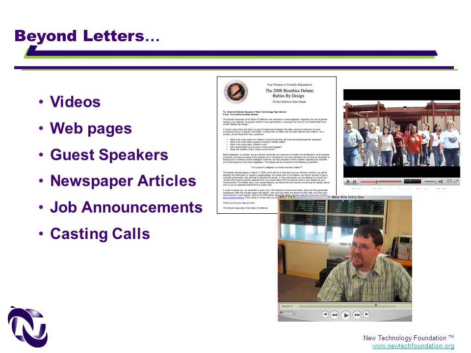 Beyond Letters… Videos Web pages Guest Speakers Newspaper Articles