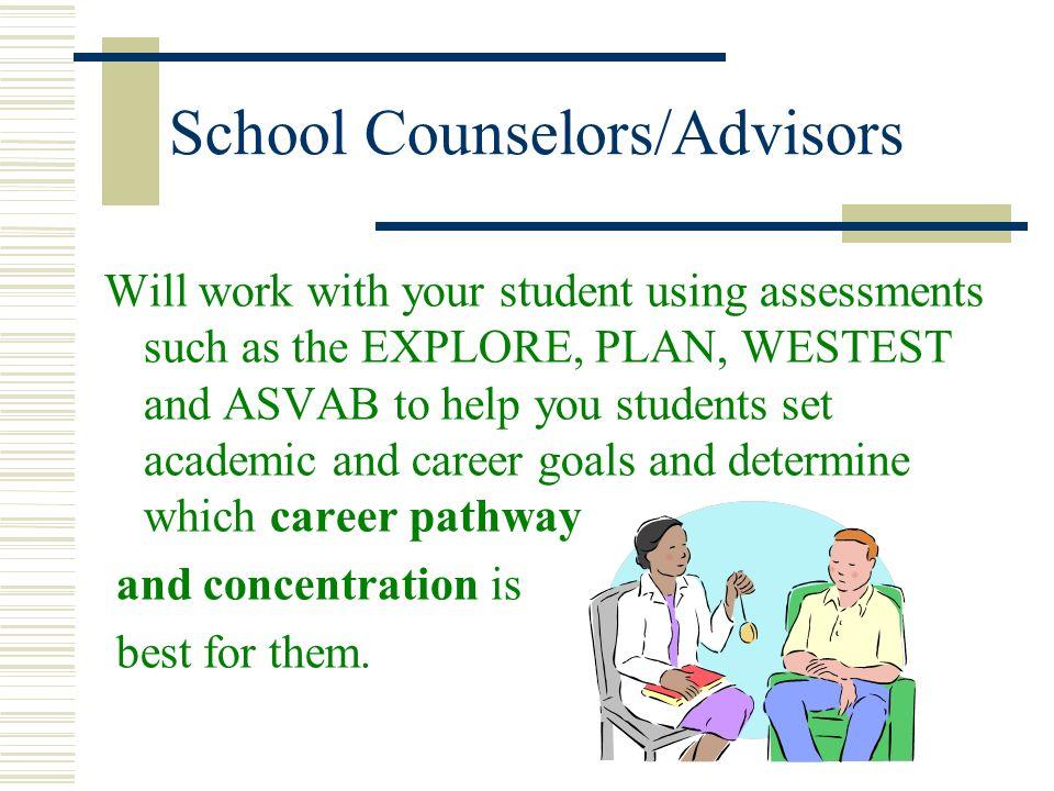 School Counselors/Advisors